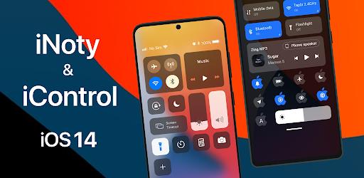 INoty & IControl IOS14 - Control Center & INoty IOS14 Mod By ChiaSeAPK.Com
