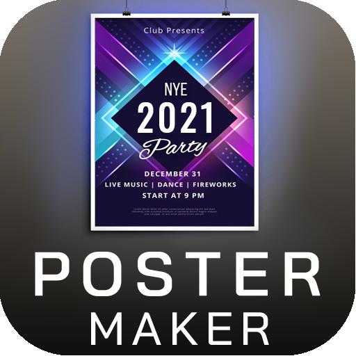 Poster Maker Flyer Maker 2021 free graphic Design