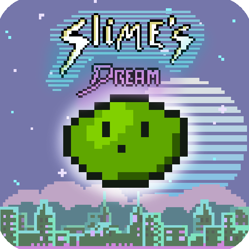 Slime's Dream