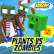 Addon PVZ for MCPE