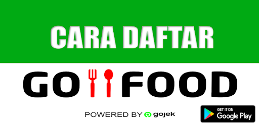 Cara Daftar Go Food Gojek Apps On Google Play