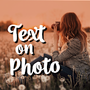 Add Text On Photo - Photo Text Editor