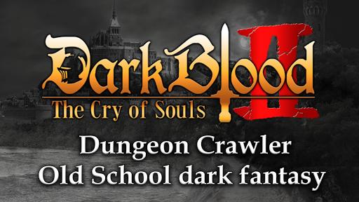 DarkBlood2 -The Cry of Souls-  screenshots 1