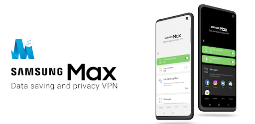 Samsung Max Data Savings Privacy Protection Apps On Google Play
