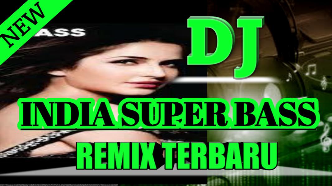 Dj India Super Bass Offline