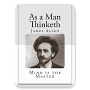 As A Man Thinketh - Night Mode by James Allen