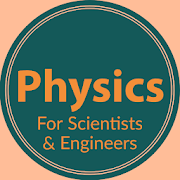 Physics - For Scientists and Engineers
