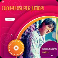 Best Selfie With Eunhyuk (SUPER JUNIOR)