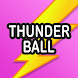 Thunderball - Androidアプリ