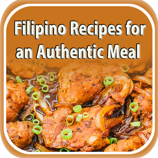 Filipino Recipes For An Authentic Meal Apps On Google Play
