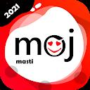Moje Moj Masti- Indian Mast short video app