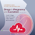 Drugs in Pregnancy and Lacatation