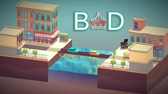 Bad Bridge Mod 1.16 Apk [Unlimited Coins] 1