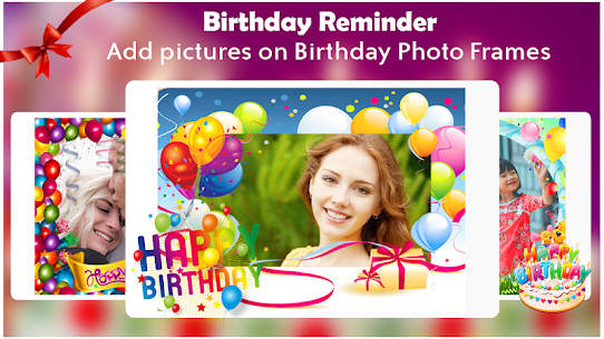 Birthday Reminder: Birthday Photo For Pc | How To Download For Free(Windows And Mac) 5