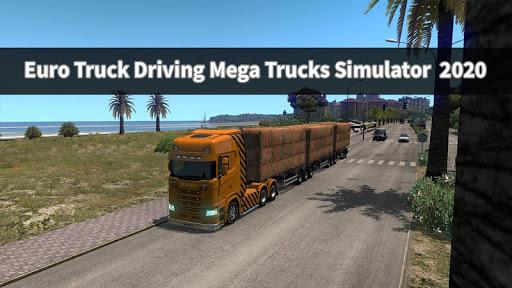 Euro Truck Driving Mega Trucks Simulator  2020 android2mod screenshots 6