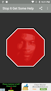 Stop It Get Some Help Button