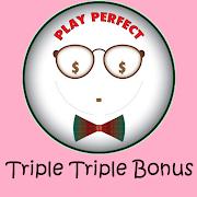 Triple Triple Bonus Trainer