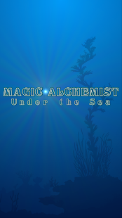 Magic Alchemist Under the Sea