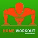 Home Workout - No Equipment 21 Days Challenge - Androidアプリ