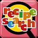 レシピサーチ ~ 数多くの料理レシピサイトをまとめて検索!