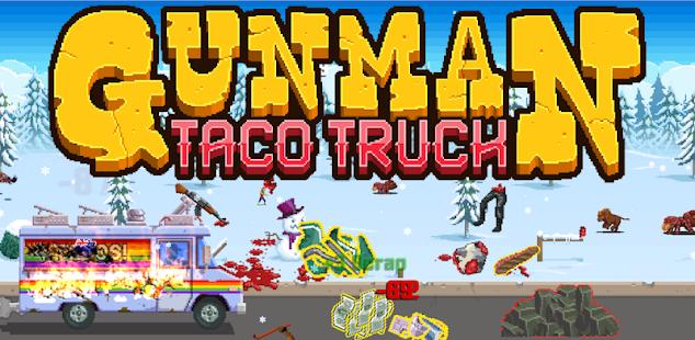 gunman taco truck hack