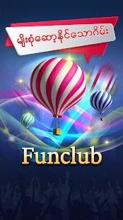 Shan Koe Mee - Fun Club u101bu103du1019u1039u1038u1000u102du102fu1038u1019u102eu1038 1.01 Screenshots 4