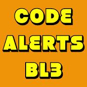 Code Alerts: BL3 (Free)