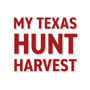My Texas Hunt Harvest