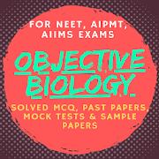 Objective Biology for NEET, AIPMT, AIIMS - Offline