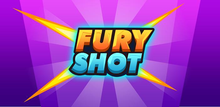 Fury Shot 3D: Nagle sie fest!