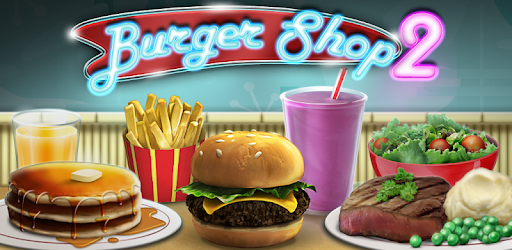 Burger Shop 2 - Apps on Google Play