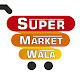 Download Supermarketwala For PC Windows and Mac
