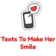 Texts To Make Her Smile