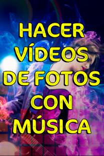Hacer Videos De Fotos Con Musica y Escribir Guia 1.0 Screenshots 7