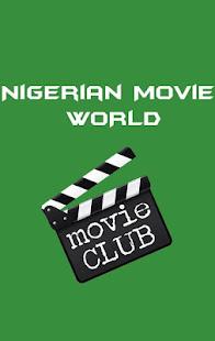Nigerian Movie WORLD   Watch All Nigerian Videos