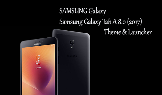 Theme For Samsung Galaxy Tab A 10 5 Galaxy Tab S4 Apps On Google Play