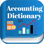 Complete Accounting Dictionary - Offline