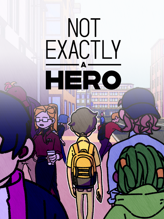 Not Exactly A Hero!: Interactive Action Story Game  poster 23