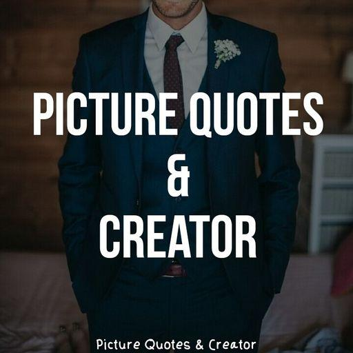 Picture Quotes And Creator Apps On Google Play