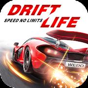 Drift Life : Speed No Limits - Legends Racing