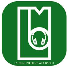LAURINI PIPELINE WEB RADIO APK