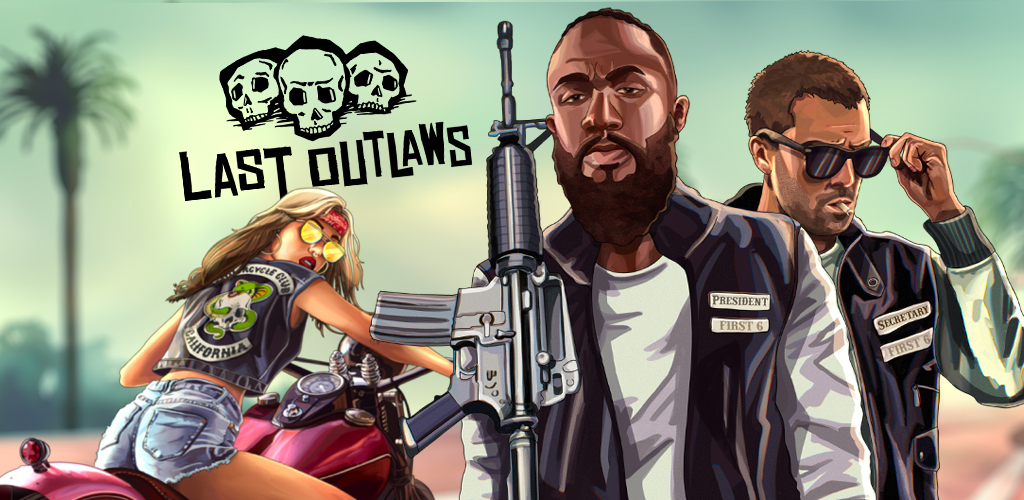 Last Outlaws: The Outlaw Biker Strategy Game poster 0