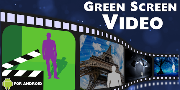 Green Screen Video Apk 3