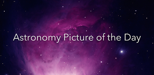 Astronomy Picture Of The Day Apps On Google Play