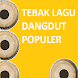 Tebak Lagu Dangdut  Indonesia - Androidアプリ
