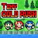TinyGOLDRUSH - Androidアプリ