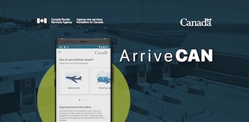 Du khách đến Canada hiện phải sử dụng ứng dụng ARRIVECAN