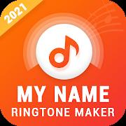 My Name Ringtone Maker & Caller Name Announcer
