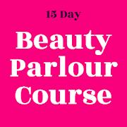 Beauty Parlour Course - Facial, Makeup, Hair Cut