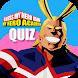 Guess My Hero Name - My Hero Academia Quiz